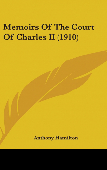 MEMOIRS OF THE COURT OF CHARLES II (1910)