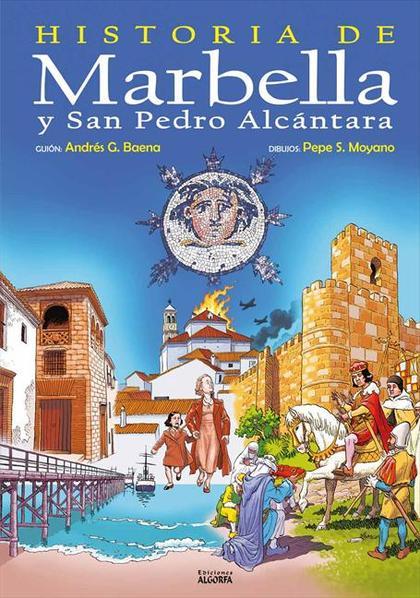 HISTORIA DE MARBELLA Y SAN PEDRO ALCÁNTARA