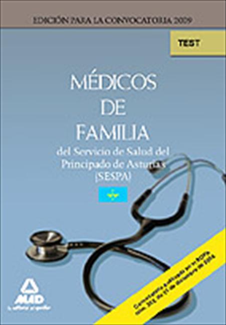 MÉDICOS DE FAMILIA, SERVICIO DE SALUD DEL PRINCIPADO DE ASTURIAS (SESPA). TEST DEL TEMARIO ESPE