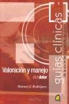 VALORACIÓN Y MANEJO DEL DOLOR