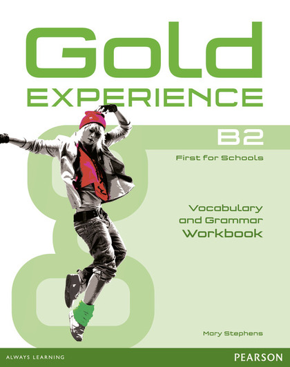GOLD EXPERIENCE B2 GRAMMAR & VOCABULARY WB WITHOUT KEY