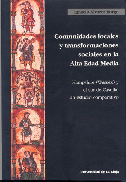 COMUNIDADES LOCALES Y TRANSFORMACIONES SOCIALES EN LA ALTA EDAD MEDIA           HAMPSHIRE  (WES