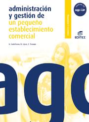 ADMINISTRACIÓN Y GESTIÓN DE UN PEQUEÑO ESTABLECIMIENTO COMERCIAL