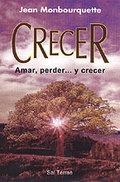 CRECER: AMAR, PERDER -- Y CRECER