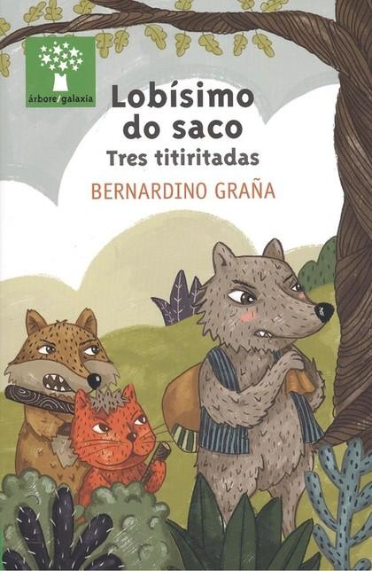 LOBISIMO DO SACO. TRES TITIRITADAS