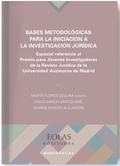BASES MATODOLÓGICAS PARA INICIACIÓN DE LA INVESTIGACIÓN JURÍDICA                ESPECIAL REFERE