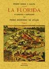 LA FLORIDA : SU CONQUISTA Y COLONIZACIÓN
