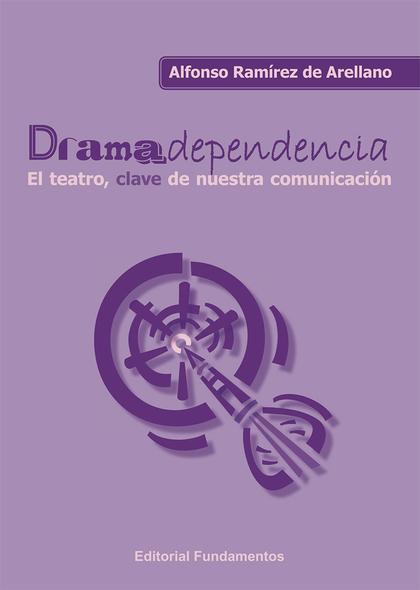 DRAMADEPENDENCIAS                                                               EL TEATRO, CLAV