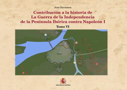 CONTRIBUCIÓN A LA HISTORIA DE LA GUERRA DE LA INDEPENDENCIA DE LA PENÍNSULA IBÉR