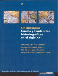 SIN DISTANCIAS: FAMILIA Y TENDENCIAS HISTORIOGRÁFICO EN EL SIGLO XX