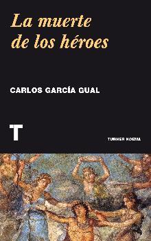 LA MUERTE DE LOS HÉROES.