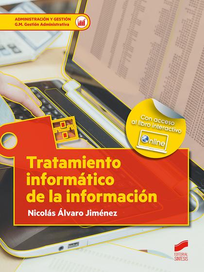 TRATAMIENTO INFORMATICO DE LA INFORMACION
