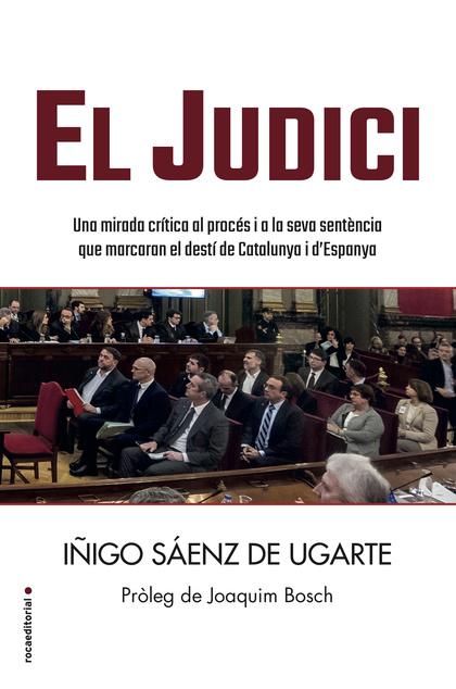 EL JUDICI                                                                       UNA MIRADA CRÍT