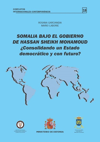 SOMALIA BAJO EL GOBIERNO DE HASSAN SHEIKH MOHAMOUND.