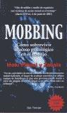 MOBBING: CÓMO SOBREVIVIR AL ACOSO PSICOLÓGICO EN EL TRABAJO