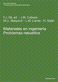 MATERIALES EN INGENIERÍA : PROBLEMAS RESUELTOS