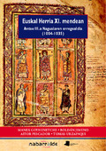 EUSKAL HERRIA XI. MENDEAN : ANTSO III.A NAGUSIAREN ERREGEALDIA (1004-1085)