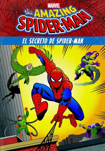 SPIDER-MAN. EL SECRETO DE SPIDER-MAN. CUENTO CÓMIO