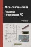 MICROCONTROLADORES: FUNDAMENTOS Y APLICACIONES CON PIC
