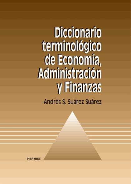 Diccionario terminológico de Economía, Administración y Finanzas