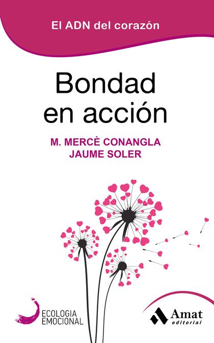 BONDAD EN ACCION                                                                EL ADN DEL CORA