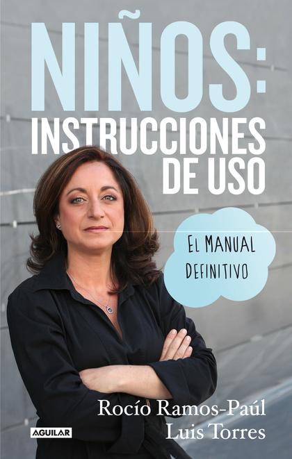 NIÑOS INSTRUCCIONES DE USO EL MANUAL DEFINITIVO