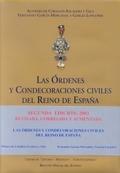 LAS REALES ÓRDENES Y CONDECORACINES CIVILES DEL REINO DE ESPAÑA