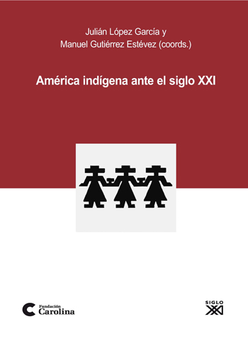 AMÉRICA INDÍGENA ANTE EL SIGLO XXI