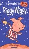 LOS SUEÑOS DE PIGGY Y WIGGY