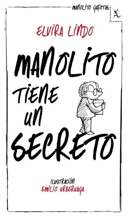 MANOLITO TIENE UN SECRETO.