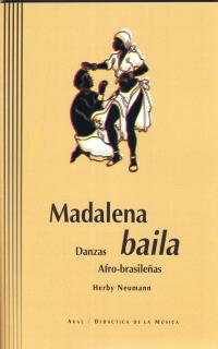 MADALENA BAILA: DANZAS AFRO-BRASILEÑAS