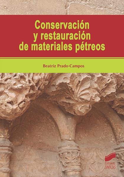CONSERVACION Y RESTAURACION DE MATERIALES PETREOS