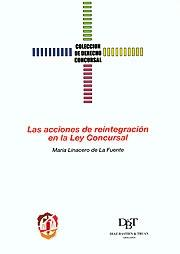 LAS ACCIONES DE REINTEGRACIÓN EN LA LEY CONCURSAL