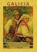 GALICIA : GUÍA PARA EL TURISTA