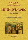 2T_MEDINA DEL CAMPO. HISTORIA DE LA MUY NOBLE, MUY LEAL Y CORONADA VILLA.