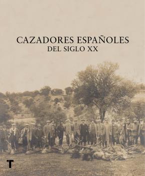 CAZADORES ESPAÑOLES DEL SIGLO XX.