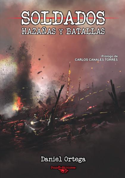 SOLDADOS. HAZAÑAS Y BATALLAS.