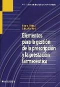 ELEMENTOS PARA LA GESTIÓN DE LA PRESCRIPCIÓN Y LA PRESTACIÓN FARMACÉUT