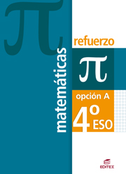 MATEMÁTICAS, 4 ESO, OPCIÓN A. REFUERZO