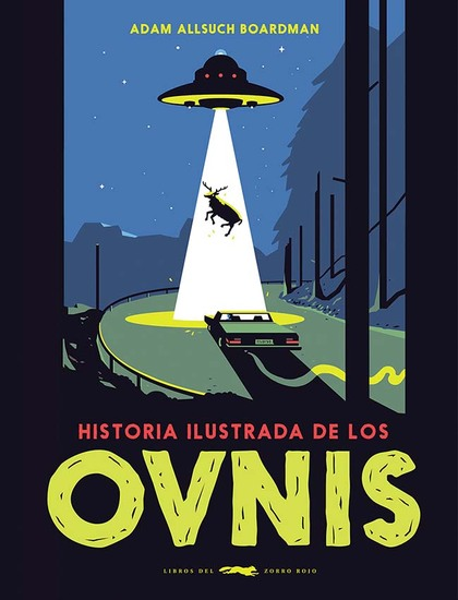 HISTORIA ILUSTRADA DE LOS OVNIS.