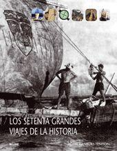 70 GRANDES VIAJES DE LA HISTORIA.