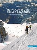 RUTAS CON ESQUIS PIRINEO ARAGONES II