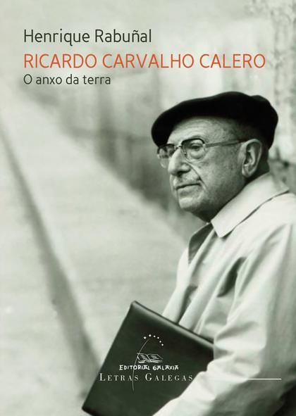 RICARDO CARVALHO CALERO. O ANXO DA TERRA.