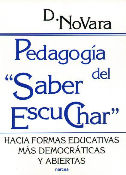PEDAGOGIA DEL SABER ESCUCHAR
