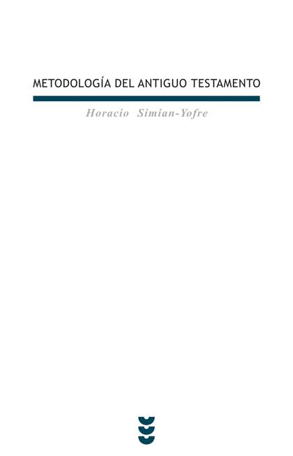 METODOLOGÍA DEL ANTIGUO TESTAMENTO