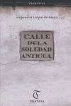 CALLE DE LA SOLEDAD ANTIGUA