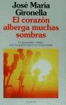 CORAZON ALBERGA MUCHAS SOMBRAS