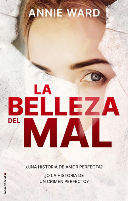 LA BELLEZA DEL MAL.