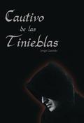 CAUTIVO DE LAS TINIEBLAS