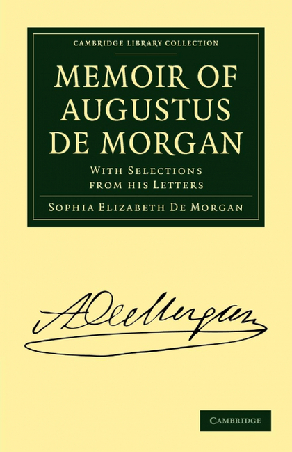 MEMOIR OF AUGUSTUS DE MORGAN